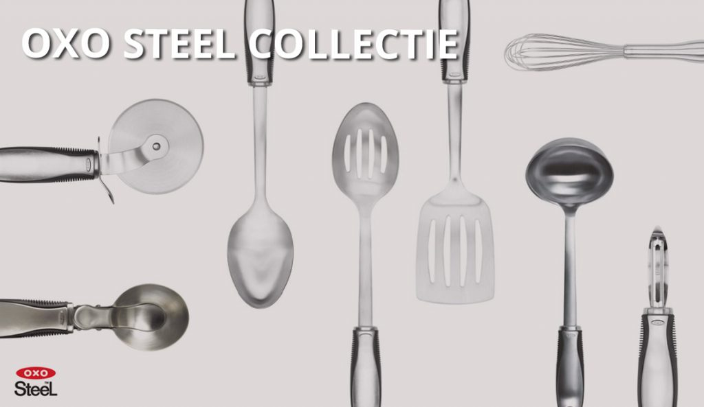 Oxo steel collectie