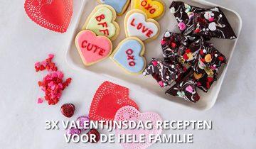 3 x Valentijnsdag recepten voor de hele familie