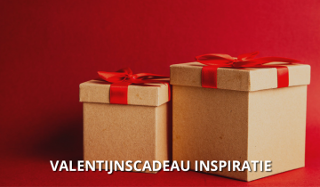 Valentijnscadeau inspiratie