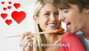 Valentijn Kookcadeaus